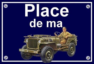 "plaque "" PLACE DE MA JEEP WILLYS  """