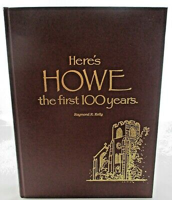 Here's HOWE the First 100 Years Howe Military Academy Indiana VERY NICE Book