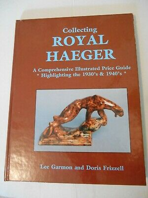 COLLECTING ROYAL HAEGAR by Lee Garmon & Doris Frizzell HC