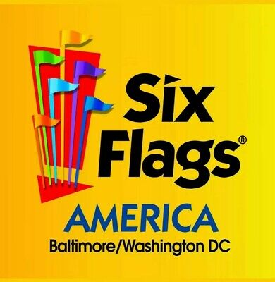SIX FLAGS AMERICA Baltimore/DC ONE-DAY-TICKET any day during 2019 season