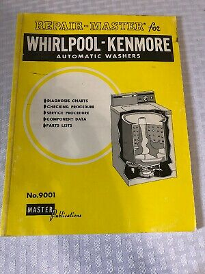 Service Manual Repair-Master for Whirlpool-Kenmore Automatic Washers No. 9001