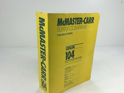 McMaster-Carr Supply Company Catalog Number 104 Chicago, IL 1998