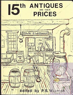 Warman's 15th: Antiques and their Prices