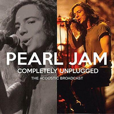 PEARL JAM  - Completely Unplugged - The Acoustic Broadcast  *Sealed*