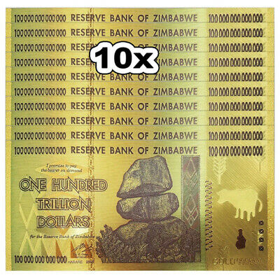 10Pcs Zimbabwe 100 Trillion Dollar Note Color GOLD Foil Banknote Collection Gift