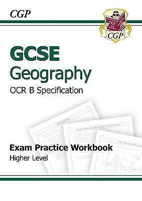 GCSE Geography OCR B Exam Practice Workbook Higher (A-G course), CGP Books, Very