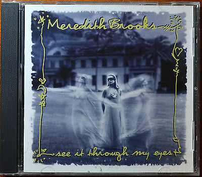 See It Through My Eyes by Meredith Brooks [US Imp.- Bizarre Planet - 1997] -MINT