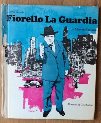 Fiorello LaGuardia By Mervyn Kaufman, Signed Copy, 1972 VG Condition
