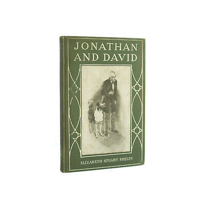 Jonathan and David - antique first edition novel from 1904 by E. Stuart Phelps