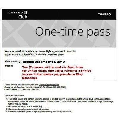 (2) UNITED Airlines CLUB LOUNGE Passes. Two CHASE ONE-TIME PASS Expires 12-14-19