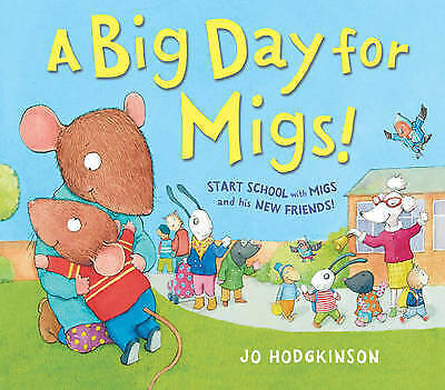 Good, A Big Day for Migs!, Hodgkinson, Jo, Book