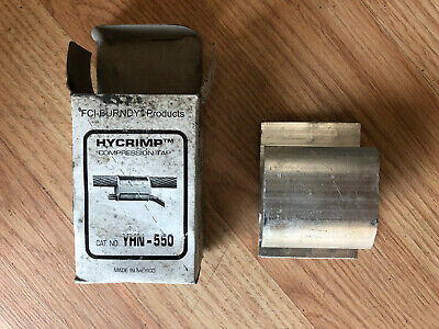 Burndy Hycrimp Compression Tap YHN-550 ***LOT OF 10***
