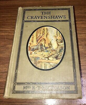 THE CRAVENSHAWS by Mrs R.T Nicholson. Published by Nelson (1930's). ? 1st Ed