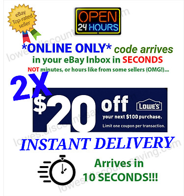 2x LOWES $20 OFF $100 Discount IN$TANT DELIVERY-1COUPON PROMO/ONLINE--