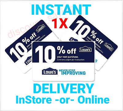 LOWES 10% OFF COUPON1 FAST DELIVERY InStore or Online