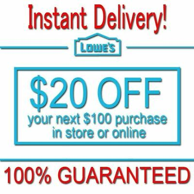 1x LOWES $20 OFF $100 In-Store or Online COUPON1 FAST DELIVERY----