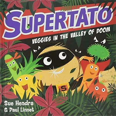 Supertato Veggies in the Valley of Doom by Sue Hendra