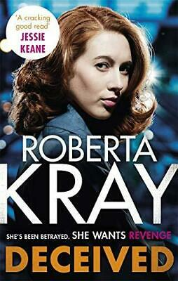 Deceived: THE BRAND NEW NOVEL. No one knows crime like Kray.