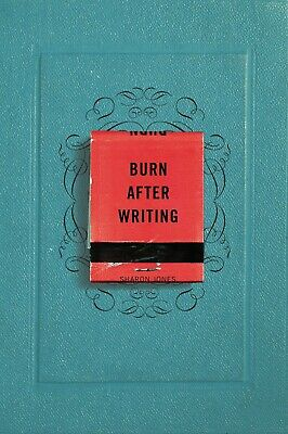 Burn After Writing Paperback