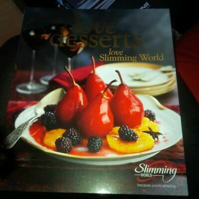 Love Desserts Love Slimming World - Low Fat , Low Syn Dessert / Pudding Recipes