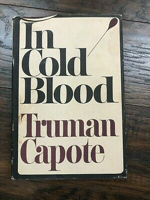 IN COLD BLOOD by Truman Capote - First Printing HCDJ 1965 Free Shipping!