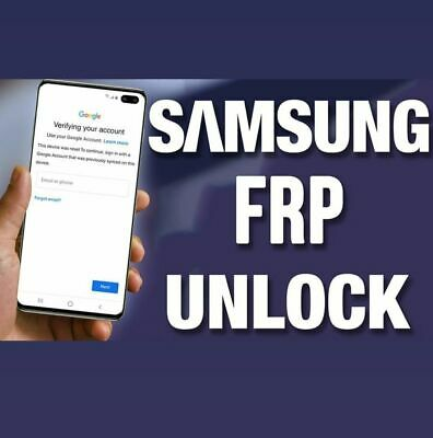 Samsung All Models Google Account Lock Removal/FRP Remove Service S10 A20 A50