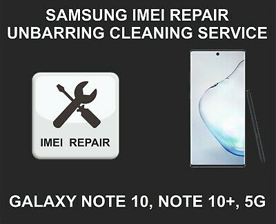 Samsung IMEI Repair, Cleaning, Unbarring Service, Samsung Note 10, Note 10 Plus