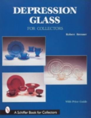Depression Glass for Collectors by Robert Brenner (Hardcover) $24.95