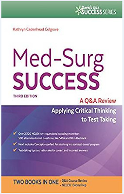 Med-Surg Success Q&A Review Applying Critical Thinking to Test Taking🔥[P-D-F]