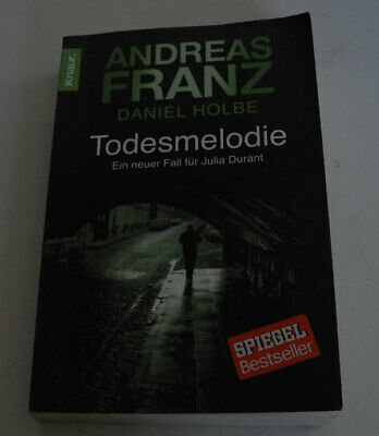 Todesmelodie: Julia Durants 12. Fall    Andreas Franz und Daniel Holbe