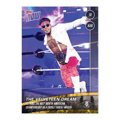 2019 Topps NOW WWE NXT #16 The Velveteen Dream ~ NXT TakeOver Toronto