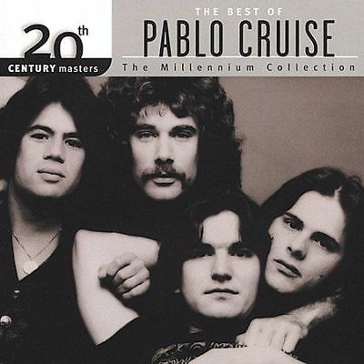 The Best of Pablo Cruise: 20th Century Masters - The Millennium Collection by P