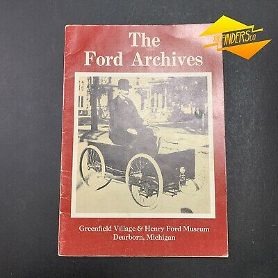 """1974 """"The Ford Archives"""" Henry Ford Museum Dearborn Michigan Book"""