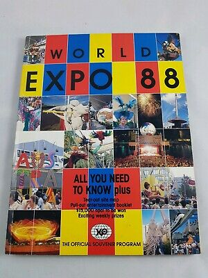 World Expo 88 The Official Souvenir Program - with Tear-Out Site Map