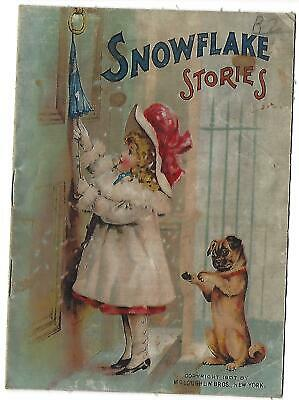 """1899 1907 """"SNOWFLAKE Stories"""" Children's Linen Book By McLoughlin Bros NY Nice"""