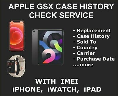 GSX and Case History Check Service, All models, fits iPhone, iPad, iPod iWatch