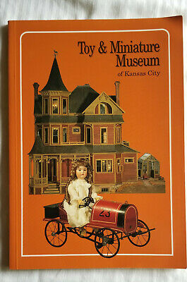 Toy And Miniature Museum Kansas City Toy Guide