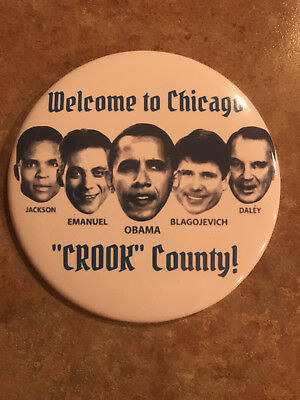 Chicago Crook County Button w/ Obama, Emanuel, Blagojevich, Daley