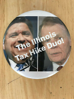 "Illinois Governor J.B. Pritzker and Speaker Mike Madigan ""Tax Hike Duo"" button"