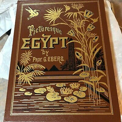 Picturesque Egypt by G. Ebers Volume 1 and 2 1878 and 1879 Reprinted 2015