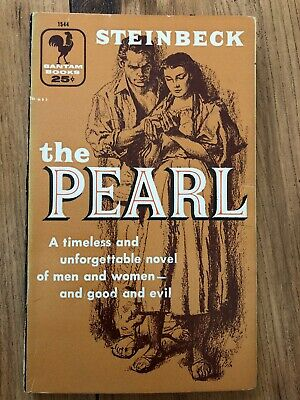 The Pearl by John Steinbeck, Copyright 1947 Bantam Books