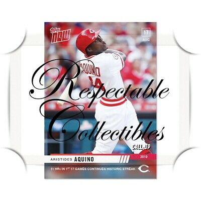 Aristides Aquino 8/17/2019 MLB TOPPS NOW® Card #699 Reds 11HR Rookie Call-up RC