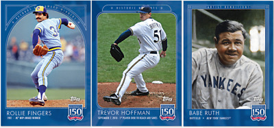 2019 Topps 150 Years of Baseball Week 25 ~ #73 Fingers #74 Hoffman #75 Ruth