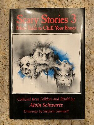 SCARY STORIES 3 To Tell in the Dark Chill Your Bones Alvin Schwartz 1st/1st 1991