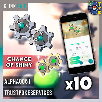 Pokemon GO GUARANTEED CAPTURE from Raids Klink Lot of 10 - Chance of Shiny