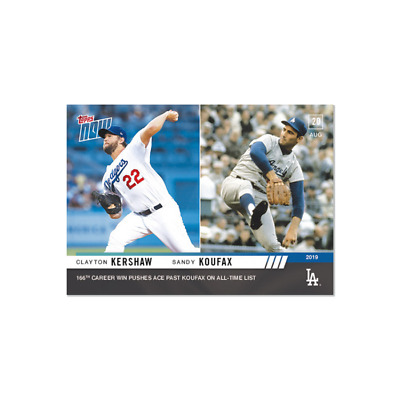 2019 Topps NOW 723 Clayton Kershaw Sandy Koufax Los Angeles Dodgers [8.20.19]