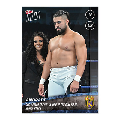 2019 Topps NOW WWE #52 Andrade ~ King of the Ring
