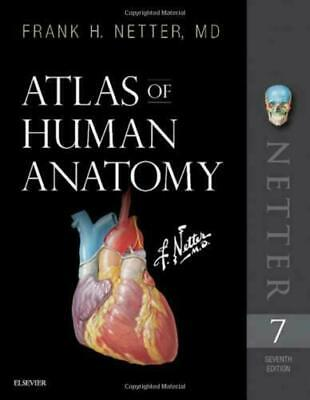 Atlas of Human Anatomy (Netter Basic Science) by Netter MD, Frank H.