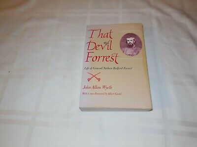 That Devil Forrest. Life of General Nathan Bedford Forrest. 1989