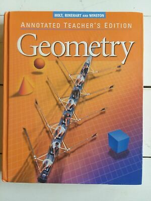 Geometry: Annotated Teacher's Edition by James E. Shultz